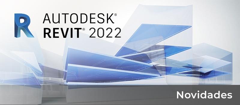 A atualização do REVIT 2022 ou do REVIT LT 2022 para a versão 2022.1 já se encontra disponível